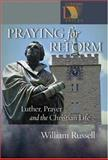 Praying for Reform, William Russell, 0806651113