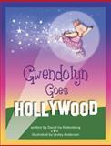 Gwendolyn Goes Hollywood, David Ira Rottenberg, 091029111X