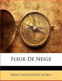 Fleur de Neige, Olga Cantacuzène-Altieri, 114247111X