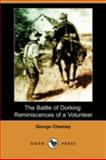 The Battle of Dorking : Reminiscences of a Volunteer, Chesney, George, 1406591114