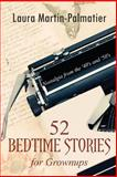 52 Bedtime Stories for Grownups, Laura Palmatier, 1499661118