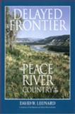 Delayed Frontier, David W. Leonard, 1550591118