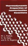 Thermodynamic Properties of Isomerization Reactions, Frenkel, M. L. and Kabo, G. Ya, 1560321113