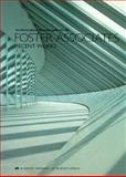 Foster Associates : Recent Works - Architectural Monographs No. 20, Foster Associates Staff and Academy Editions Staff, 1854901117