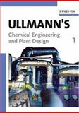 Ullmann's Chemical Engineering and Plant Design, , 3527311114