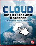 Cloud Data Management and Storage a Standards-Based Approach, Carlson, Mark, 0071801111