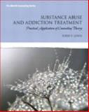 Substance Abuse and Addiction Treatment : Practical Application of Counseling Theory, Lewis, Todd F., 0133411117