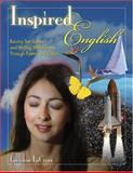 Inspired English : Raising Test Scores and Writing Effectiveness Through Poetry and Fiction, LaCroix, Lorraine, 0761931112