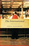 The International, Glenn Patterson, 0771071116