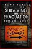 Surviving the Evacuation Book 1: London, Frank Tayell, 1492861111