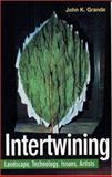 Intertwining, John K. Grande and John Grande, 1551641119