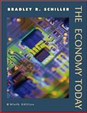 The Economy Today, Schiller, Bradley R., 0072471123