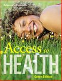 Access to Health, Green Edition, Donatelle, Rebecca J. and Ketcham, Patricia, 0321571126