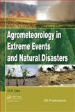 Agrometeorology related to extreme Events, Das, H. P., 0415621127