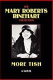 More Tish, Mary Roberts Rinehart, 0809501120
