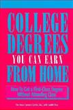 College Degrees You Can Earn from Home, New Careers Center, Inc. Staff and Judith Frey, 0911781129