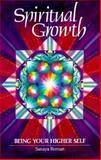 Spiritual Growth, Sanaya Roman, 091581112X