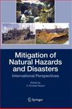 Mitigation of Natural Hazards and Disasters : International Perspectives, , 1402031122