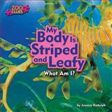 My Body Is Striped and Leafy (Leafy Sea Dragon), Jessica Rudolph, 1627241124