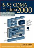 IS-95 CDMA and Cdma2000 : Cellular/PCS Systems Implementation, Garg, Vijay K., 0130871125