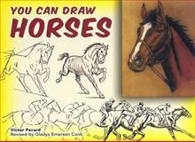 You Can Draw Horses, Victor Semon Perard, 0486451127