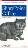 SharePoint Office Pocket Guide, Webb, Jeff, 0596101120