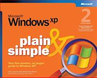 Microsoft Windows XP Plain and Simple, Joyce, Jerry and Moon, Marianne, 0735621128