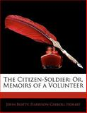 The Citizen-Soldier, John Beatty and Harrison Carroll Hobart, 1142411125