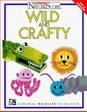 Wild and Crafty 9780070471122
