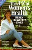 The A-Z of Women's Health, Llewellyn-Jones, Derek, 0192861123