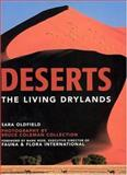 Deserts : The Living Drylands, Oldfield, Sara, 026215112X