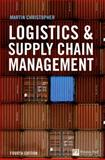 Logistics and Supply Chain Management, Christopher, Martin, 0273731122