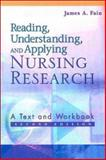 Reading, Understanding, and Applying Nursing Research, Fain, James A., 0803611129