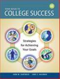 Your Guide to College Success : Strategies for Achieving Your Goals, Santrock, John W. and Halonen, Jane S., 1428231129