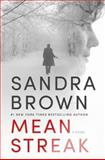 Mean Streak, Sandra Brown, 1455581127