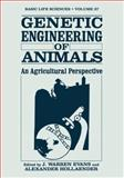 Genetic Engineering of Animals : An Agricultural Perspective, , 146845112X