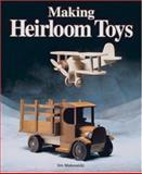 Making Heirloom Toys, Jim Makowicki, 1561581127
