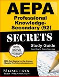 AEPA Professional Knowledge - Secondary (92) Secrets Study Guide : AEPA Test Review for the Arizona Educator Proficiency Assessments, AEPA Exam Secrets Test Prep Team, 1609711122