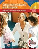 Constructive Guidance and Discipline : Preschool and Primary Education (with MyEducationLab), Fields, Marjorie V. and Perry, Nancy J., 0136101127