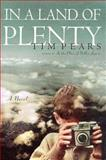 In a Land of Plenty, Tim Pears, 0312181124
