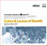 Sale and Lease of Goods, 2005 ed. (Law School Legends Audio Series), Spak, Michael I., 0314161120