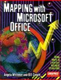 Mapping with Microsoft Office, Whitener, Angela and Creath, Wilgus, 156690112X