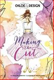 Chloe by Design: Making the Cut, Margaret Gurevich, 1623701120