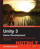 Unity 3 Game Development Hotshot, Jate Wittayabundit, 1849691126