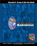 Skills, Drills and Strategies for Badminton 9781890871123