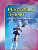 Intravenous Therapy for Health Care Personnel, Booth, Kathryn A., 0073281123