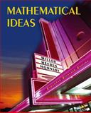 Mathematical Ideas, Expanded Edition a la Carte Plus, Miller, Charles D. and Heeren, Vern E., 0321461126