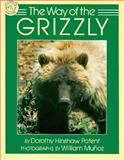 The Way of the Grizzly, Dorothy Hinshaw Patent, 0395581125