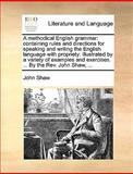 A Methodical English Grammar, John Shaw, 1170411126