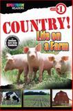 COUNTRY! Life on a Farm, Teresa Domnauer, 1483801128